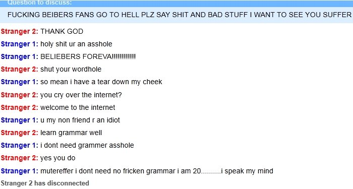 20 year old Bieber fan crys on Omegle!. Guy crys over another person hating on Bieber!. FUCKING BEIBERS FANS GU TD HELL PLE SAY SHIT AND BAD STUFF I WANT TID SE