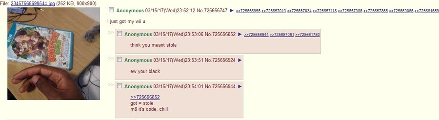4chan on Wii U. leik my yutub channl . File: (252 KB, 900x900) I just got my mi u think you meant stole Anonymous (( leled) 23: 5361 . your black Anonymous (( l