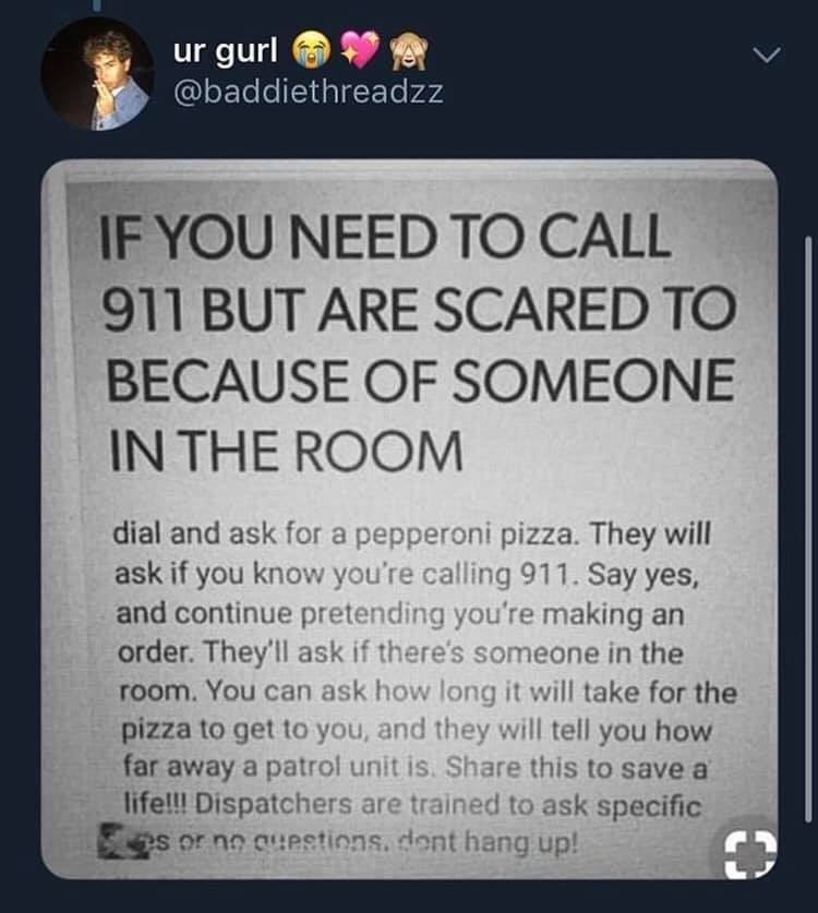 911. .. fyi, this worked once... because the despatcher saw this on facebook other than that its not true at all in any way shape or form.