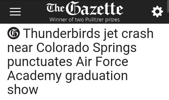 "A promising future. So this happened earlier today.. iial ii"" ' Fill midget [in Thunderbirds jet crash near Colorado Springs punctuates Air Force Academy gradua"