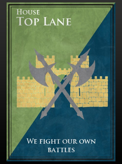 A Song of Leagues and Legends. Original Content by me. Made by using HBO's custom banner generator at jointherealm.com and then trimming them up in Gimp.. WE FI