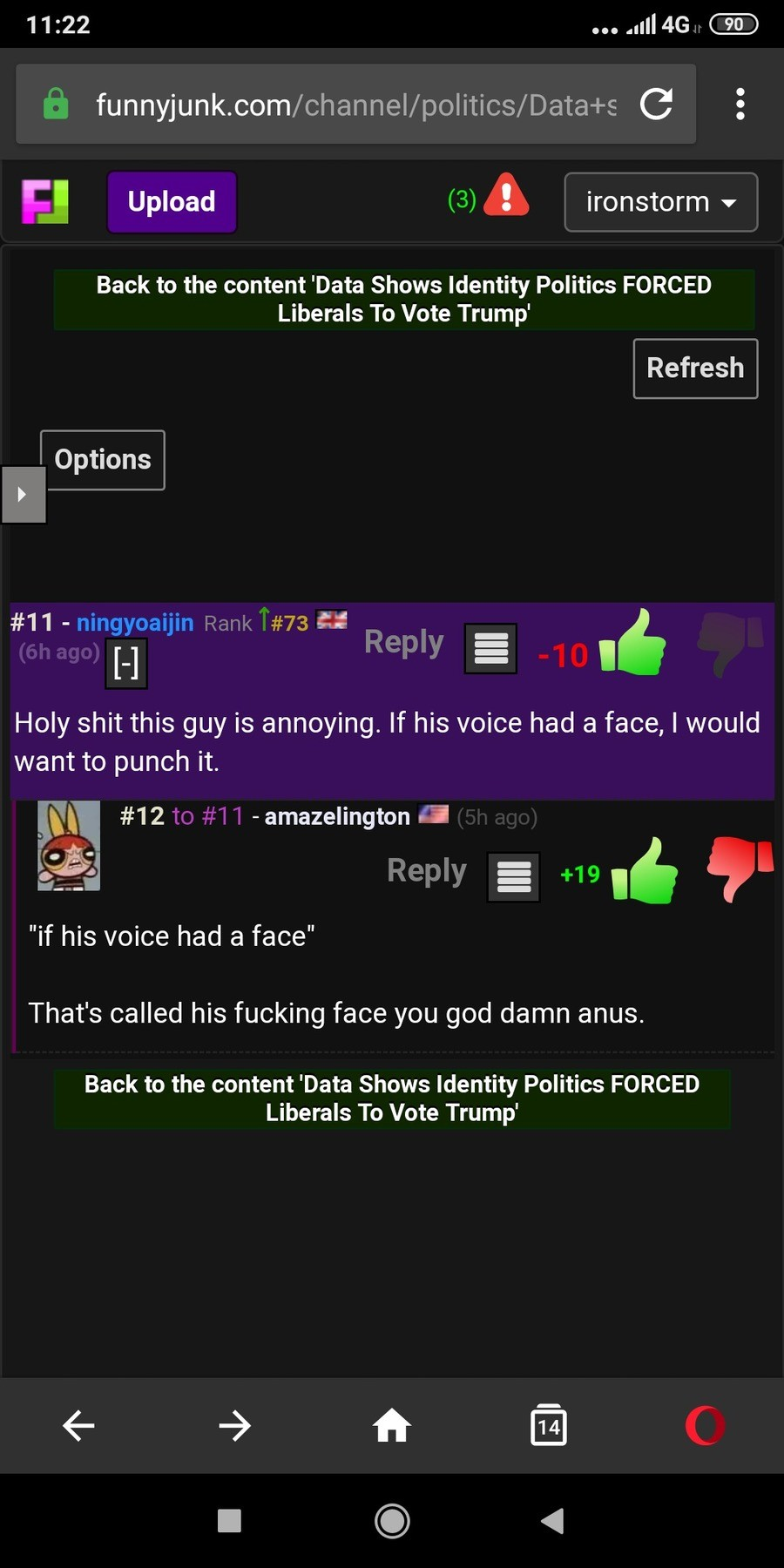 A voice with a face. .. What was that post about again? If his god damn anus had a face I would it.