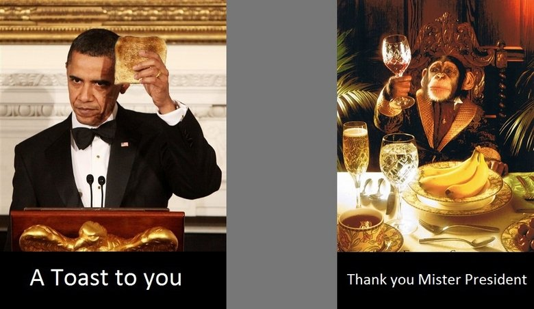 A toast!. Sharing the lulz!. A Taart to you Thank you Mister President
