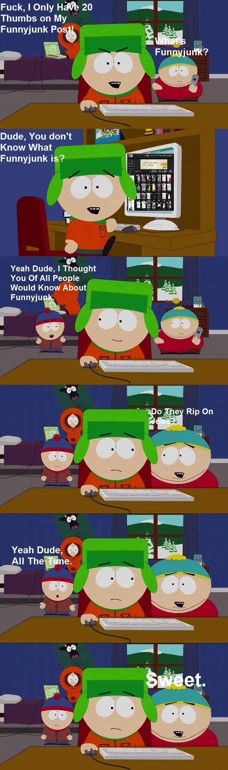 A South Park Comic. OC<br /> #11 Of The Cartoon Comic Series<br /> Front Page!! Thank You Guys<br /> This Is My Comment With The Most Thumbs!&