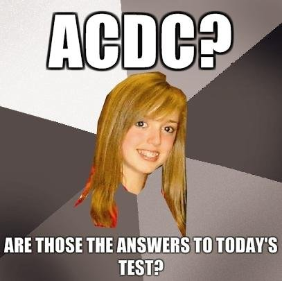 ACDC?. thumbs up if you hate kids like this.. is that blood at the bottom of her hair, is she murdered?