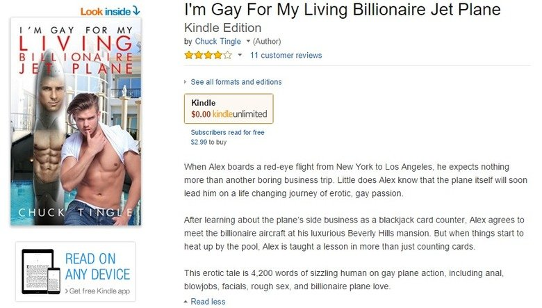 """Add to Wishlist. sauce: . I t If READ ON ANY DEVICE v."""" c ' Get free Kindle are I' m Gay For My Living Billionaire Jet Plane Kindle Edition by Chuck Tingle _ (A"""