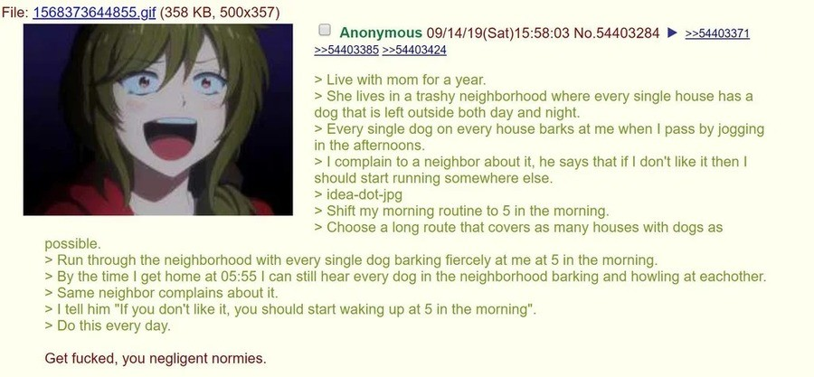 Anon goes Jogging. .. Sounds like me when I walked to school, except every 20th dog would jump the fence and try to attack me.