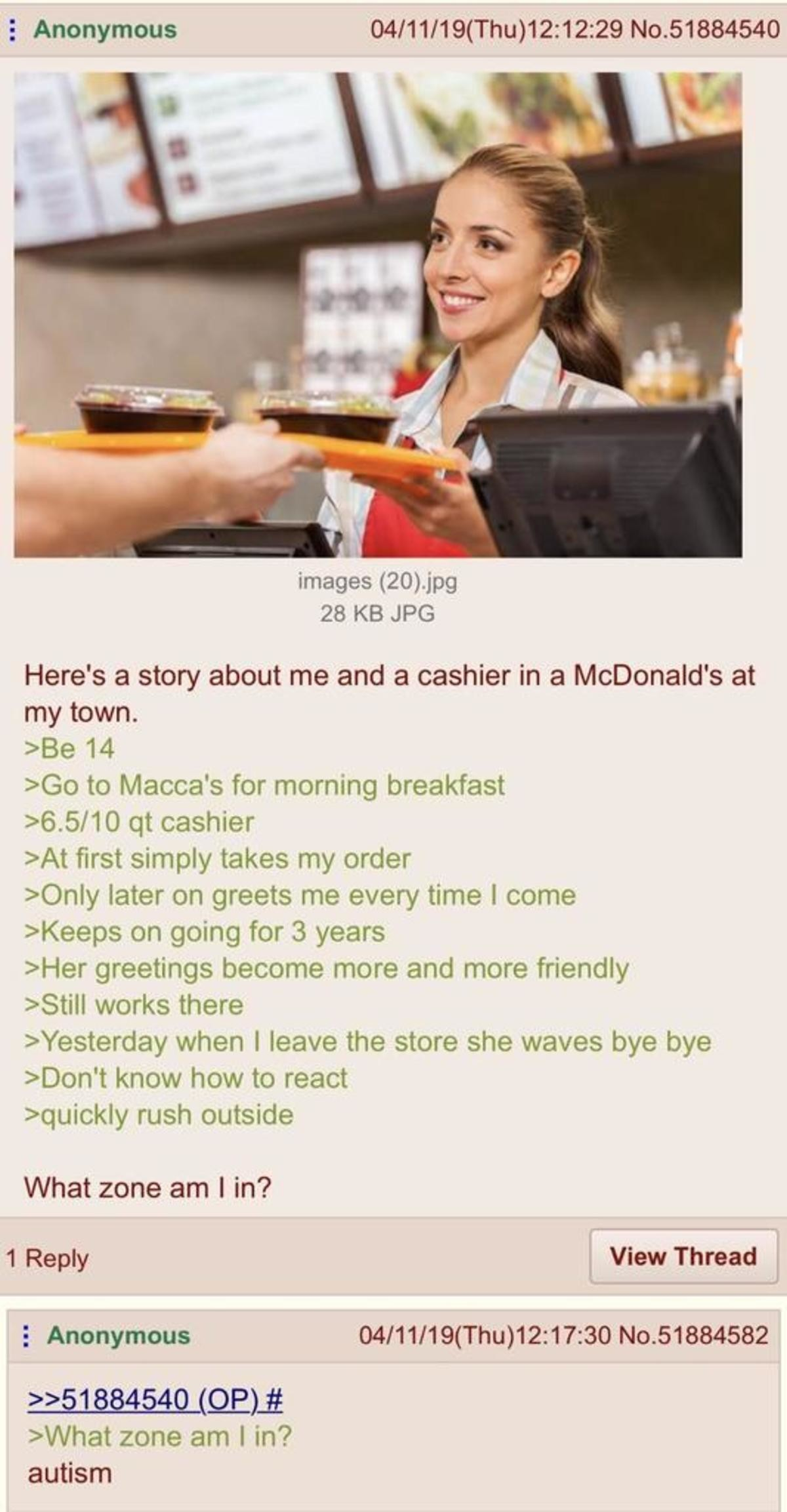 Anon goes to Maccas. .. When a minimum wage worker recognizes you as a prompt and polite regular who doesn't make their day worse so they treat you slightly nicer than usual and you mi