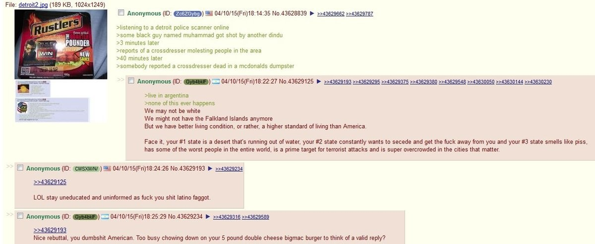 Anon has a police scanner. join list: Chanoholic (310 subs)Mention History.. Trying to judge America by using Detroit as an example is like trying to judge Star Wars by the holiday special.