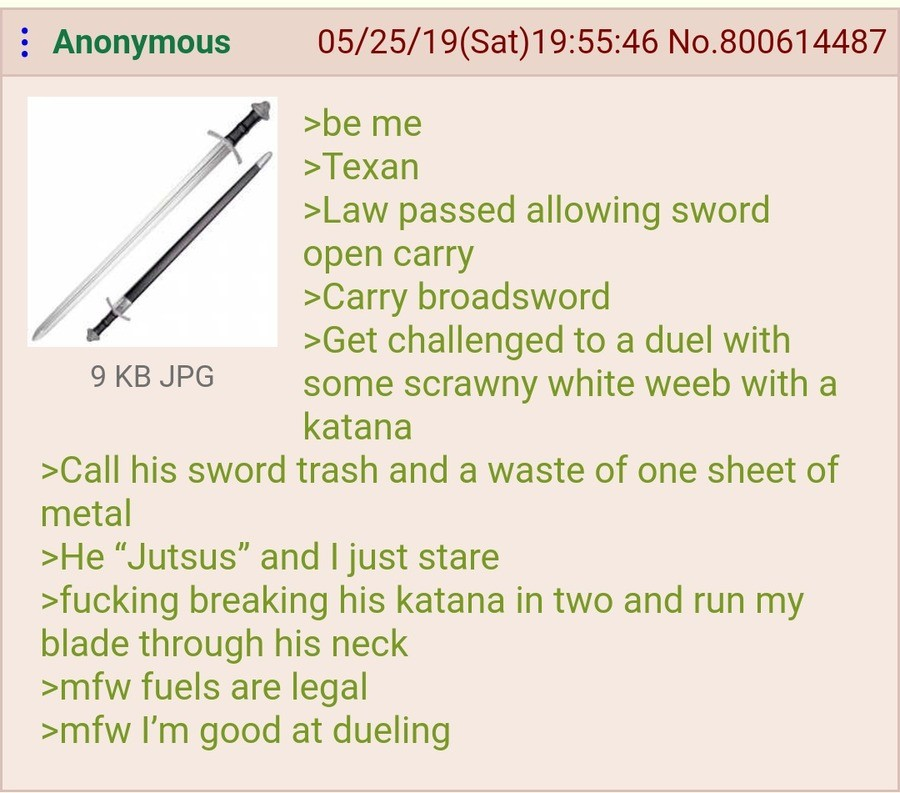 Anon has a Sword. .. >fuels SOILED IT