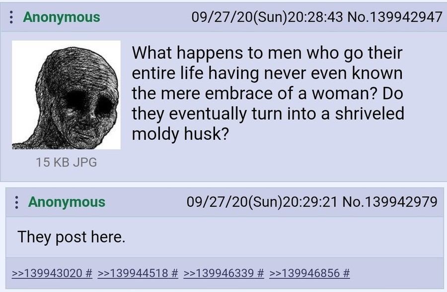 Anon is Alone. .. Or we turn gay and post here