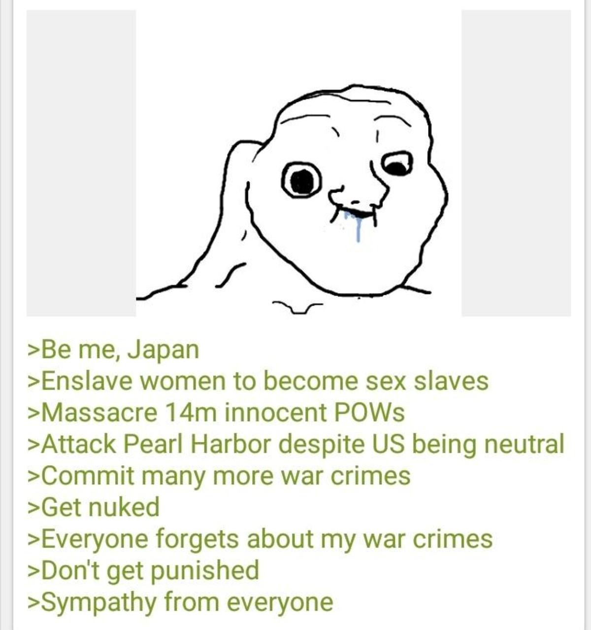 Anon is Japan. .. Because if people shined a spot light on Japan there wouldn't be enough Pitty for the