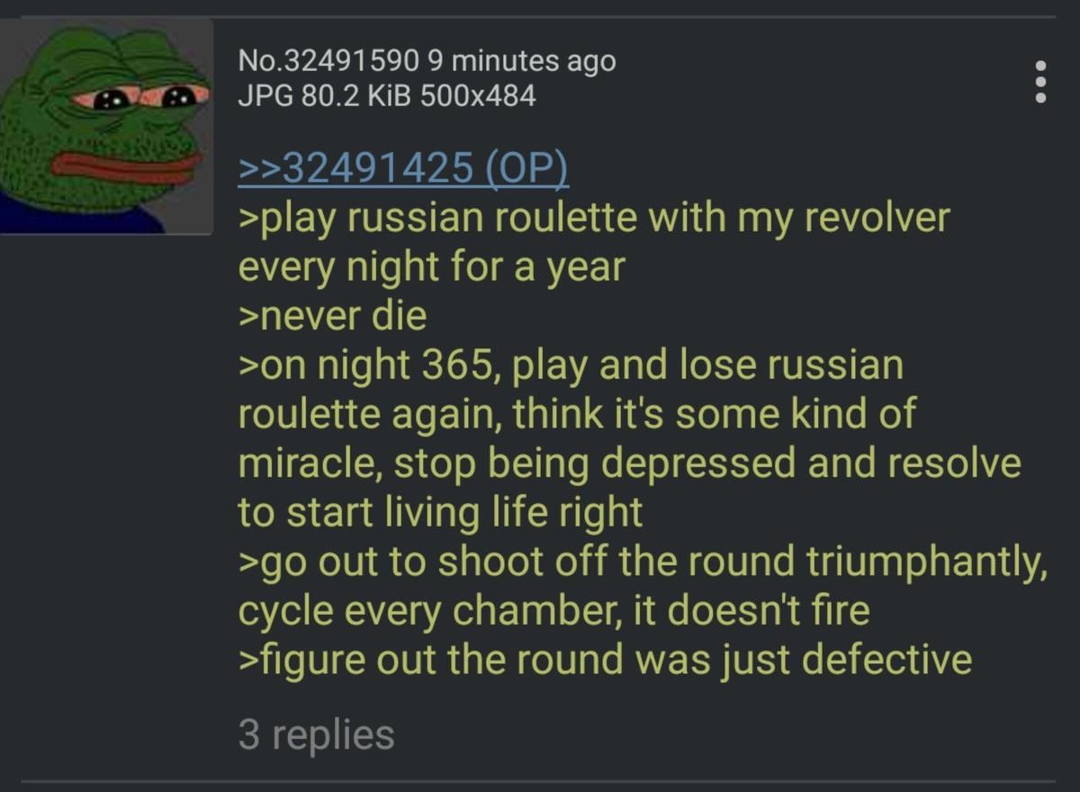 Anon wants to Die. .. How can you be depressed from that? It's a literal miracle that saved your life!