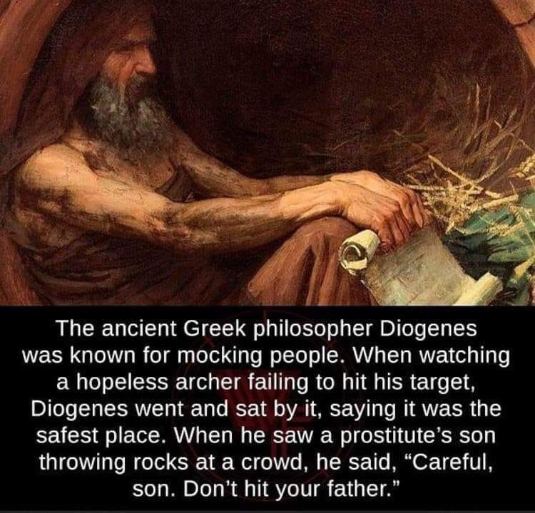 Behold, a man!. .. Diogenes was probably the first in history