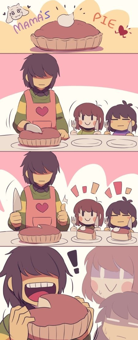 Big pie for big guy. .. Kris is a chaotic neutral, Frisk is true neutral, Chara is chaotic evil.