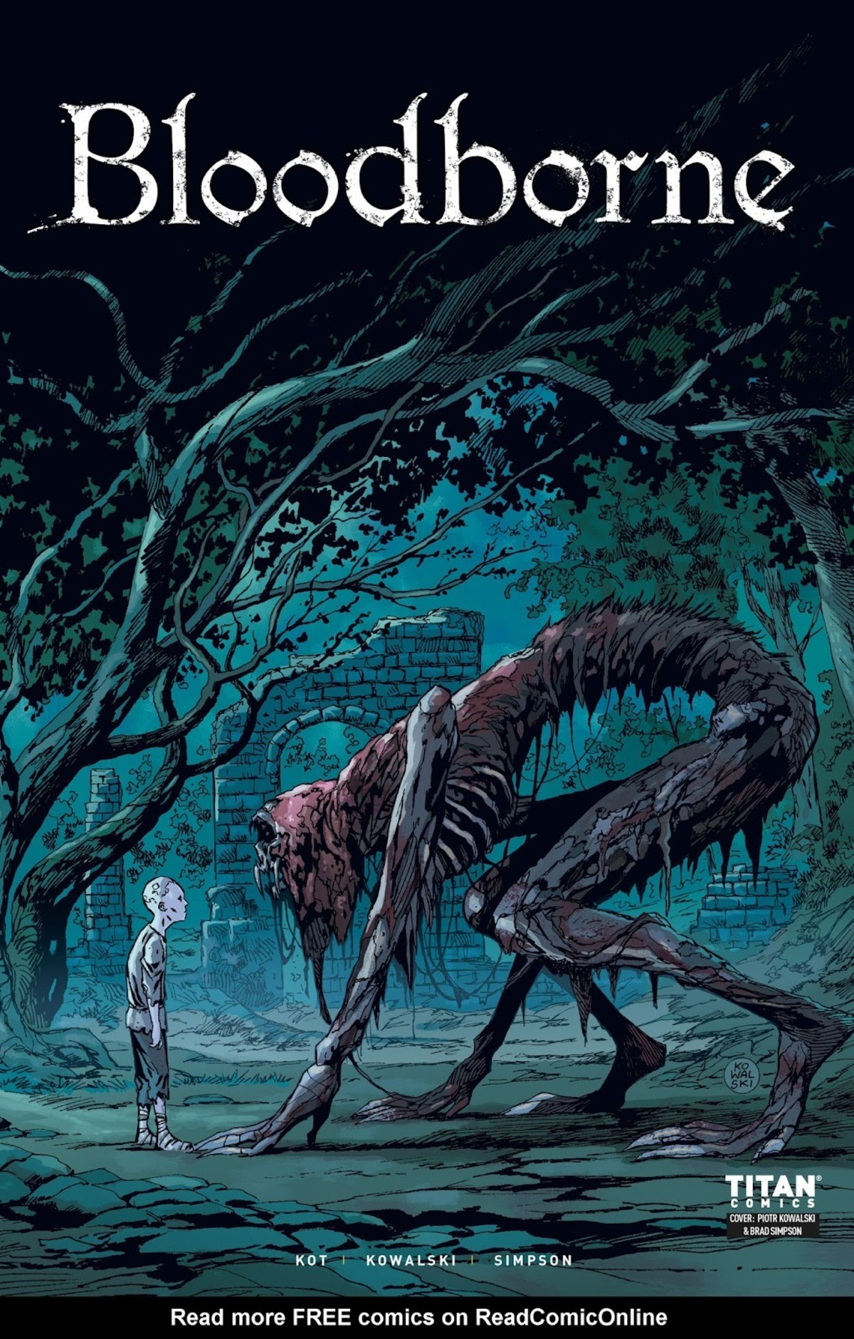 Bloodborne 3. Not much dialogue in this one. Questions raised, answers elusive, only the hunt is a sure thing.. TITAN my a KOWALSKI w SIMPSON Read more FREE com
