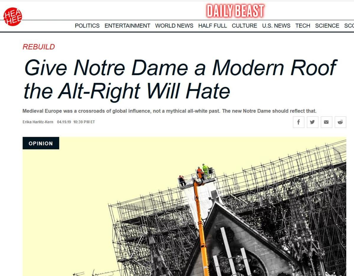 Can't even wait for the ashes to cool. Let's burn down the Daily Beast Headquarters and then rebuild their headquarters in the shape of a swastika... In absolute seriousness: Noone should have any say on the church's design other than the Catholic diocese that owns the church, the land, and built it in the fi