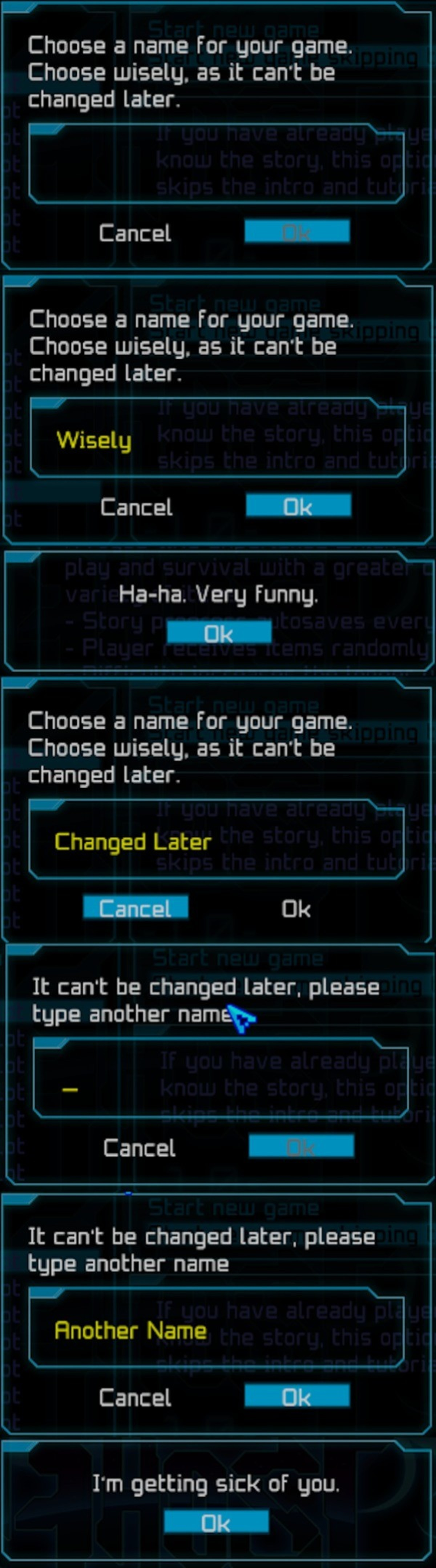 Choose a name. .. The game close itself after this, too