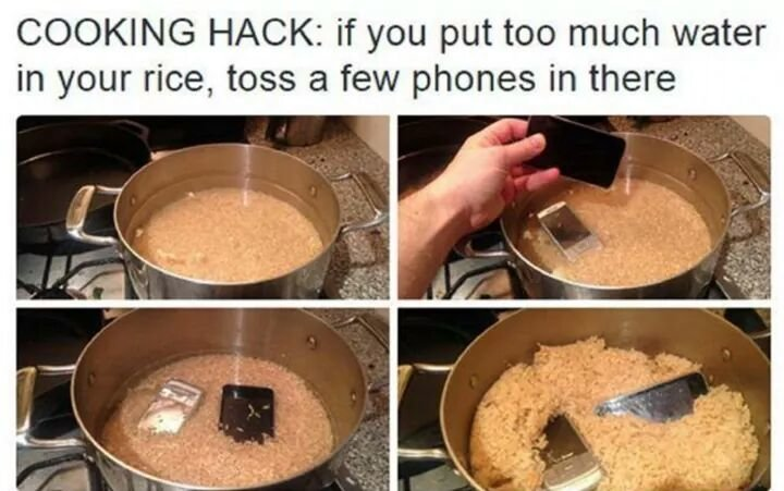 Cooking Hack. . COOKING HACK: if you put too much water in your rice, was a few phones in there. You can also tell if the rice done when it starts calling in