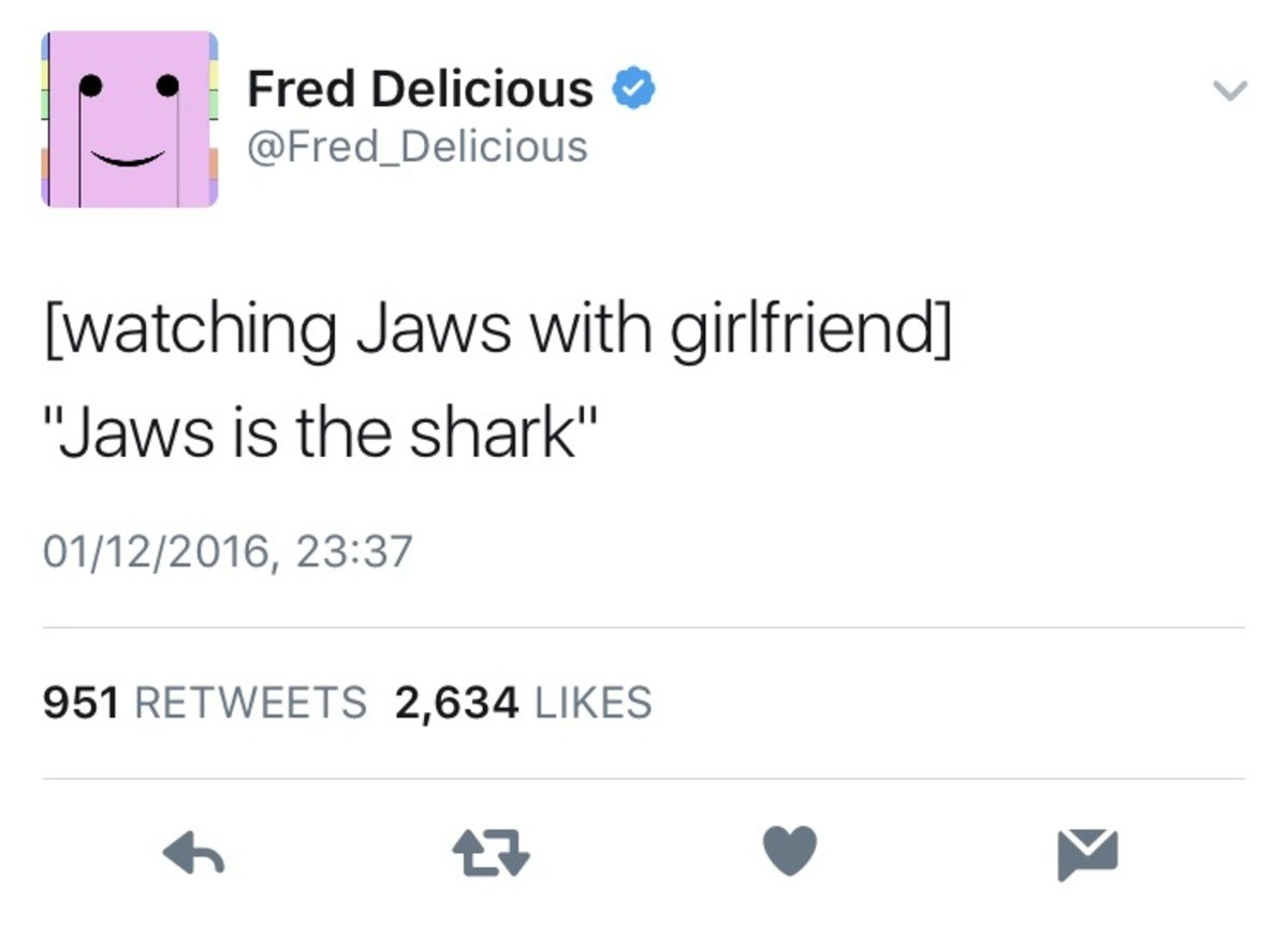 "Copokasa Ytlanod Ruist. . Fred Delicious 9 llij,] i (isaret: Deelicious with girlfriend] Jaws is the shark"" 951 RETWEETS 2, 634 LIKES ET Itll?"