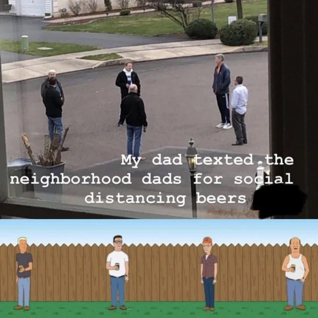 dad. .. 5 feet apart because they're not gay