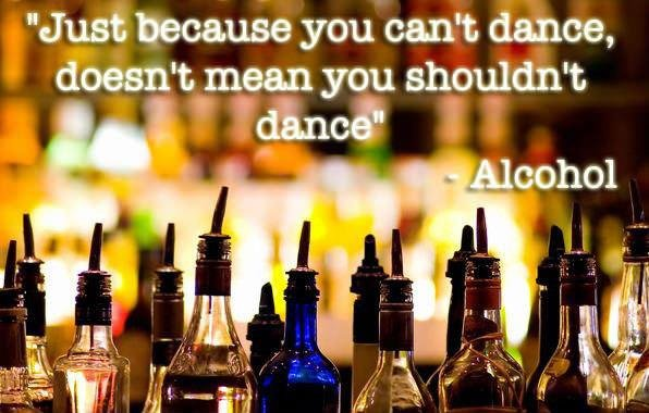 DANCE MOTHERER. . t 'Just because you can' t dance, I (hunt mean you shou_ ddn' t.. Your names proves you must do lots of drinking.