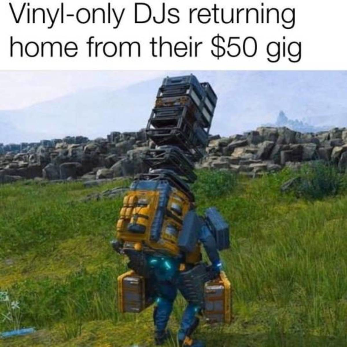 DJ Stranding. .. I think this game is setting a bad example for the peak courier load. Now all package delivery agencies will want you to carry a mini skyscrapper on your back.