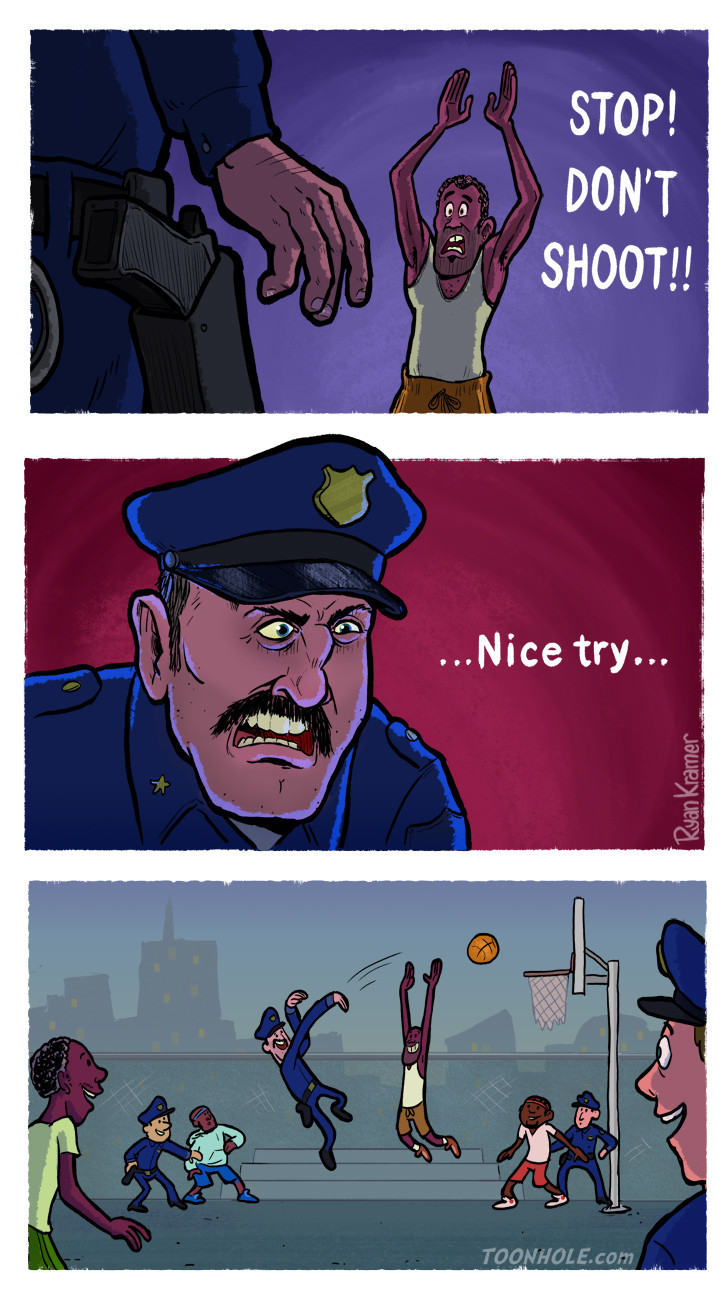 Don't Shoot. Source: http://toonhole.com/comic/dont-shoot/.. Police officers brutally shot up a group of unarmed teens