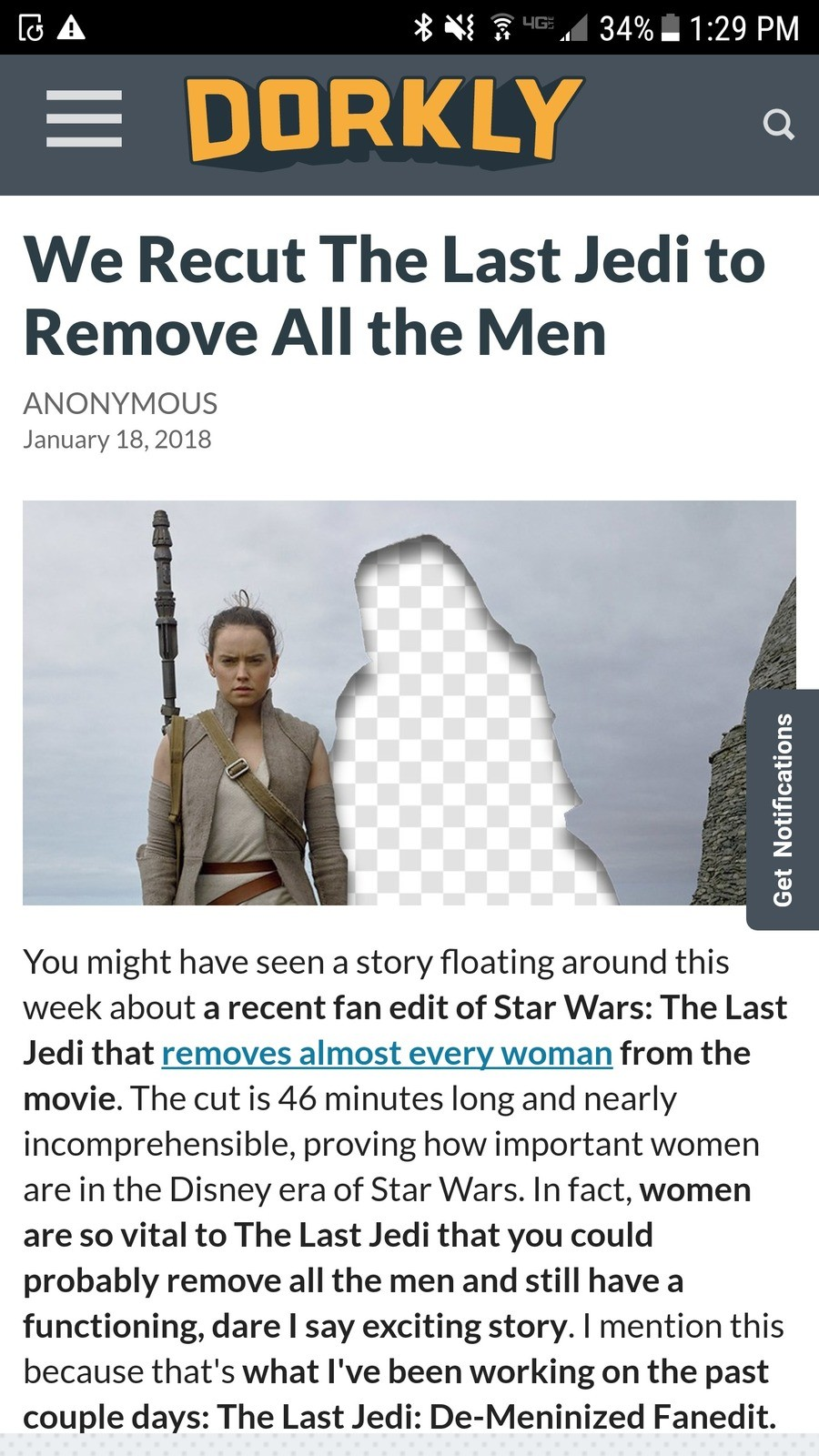 Dorkly hush you're not helping. . We Recut The Last Jedi to Remove All the Men ANONYMOUS January 18, 2018 You might have seen a story floating around this week