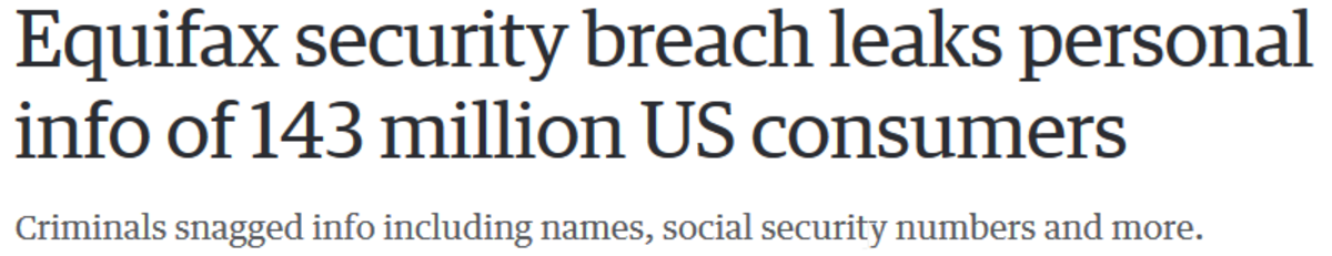Equifax leak. You're reading this right, Social Security numbers. Breach was from mid-May all the way through June, yet we only hear about this now You can also
