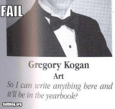 """Fail Of Epic Proportions.. DENIED!. Gregory Kogan Art I Igt? write here and lldiki"""" in /?. that, my good sir, is a win, and is not denied, but, instead, allowed, obviously, also, i used a hell of a lot of commas in this sentence"""