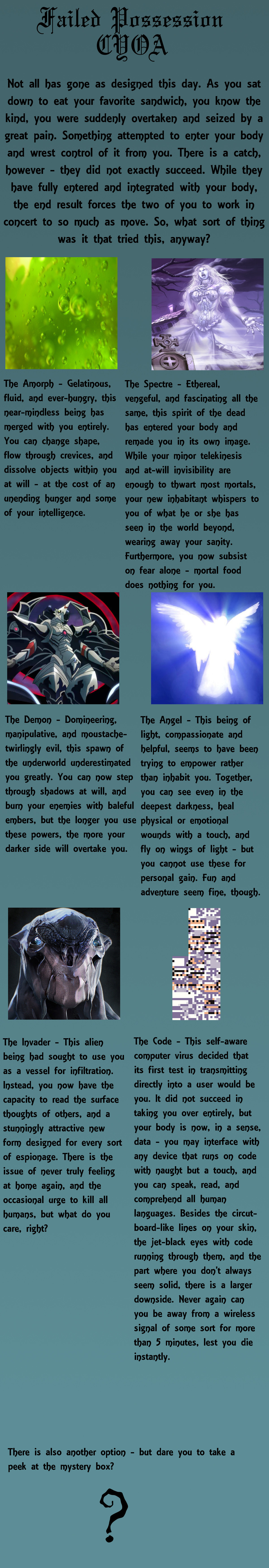 Failed Posseession CYOA. .. Angel's fine enough for me. The whole personal gain not allowed seems a little iffy, though. If I'm out adventuring in the woods or whatever since I can fly now