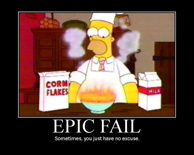fails. funny failures. EPIC AIL Sometimes, youjust have no excuse.
