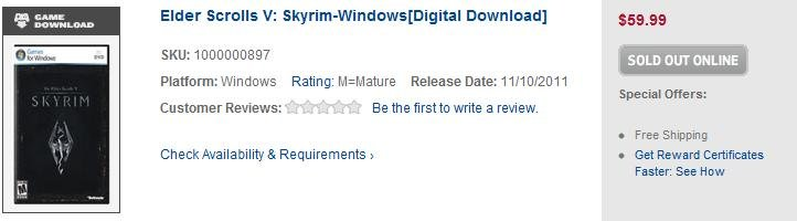 """Failure. Skyrim is even sold out on digital download.. teaa,,,. SHE: """"1000000897 platform: Windows Rating: Miniature Release Date: 1131332311 Special Ofte re: C"""