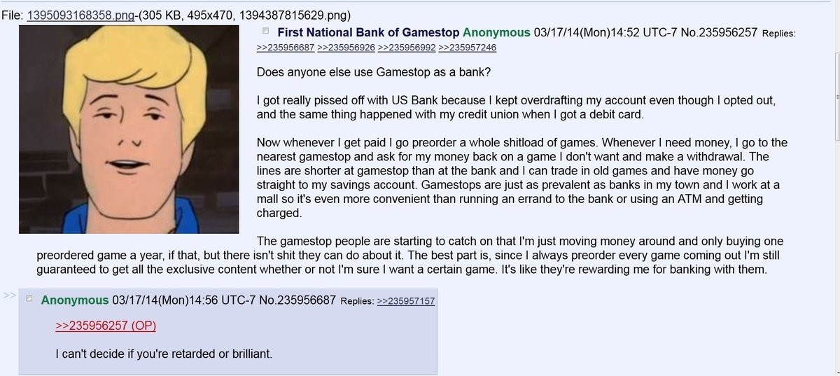 First National Bank of Gamestop. join list: Chanoholic (310 subs)Mention History. File: . -( 305 KB, 495x470, 1394387815629. png) Does anyone else use Gamestop
