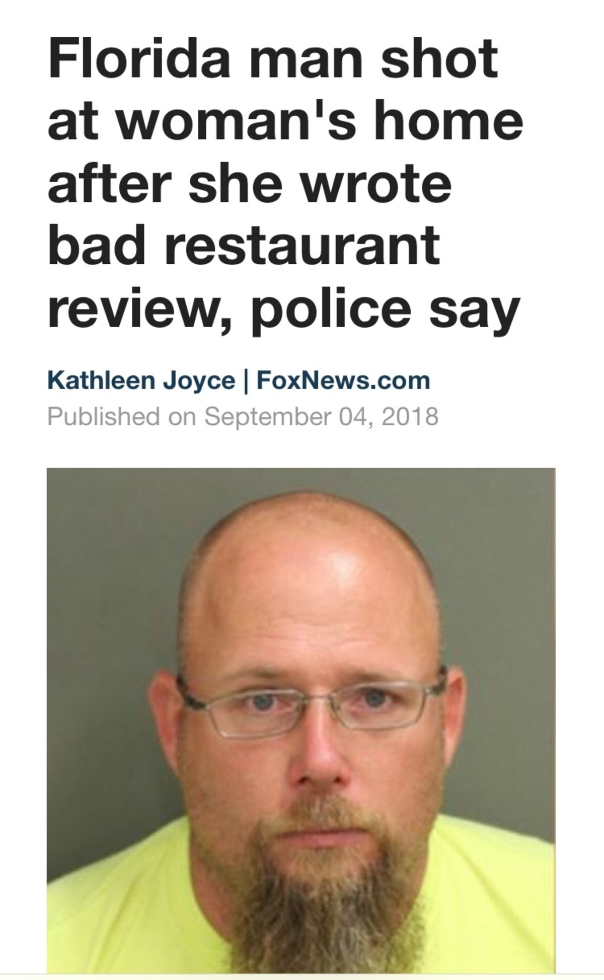 Florida Man Shoots at person who left bad yelp review. .
