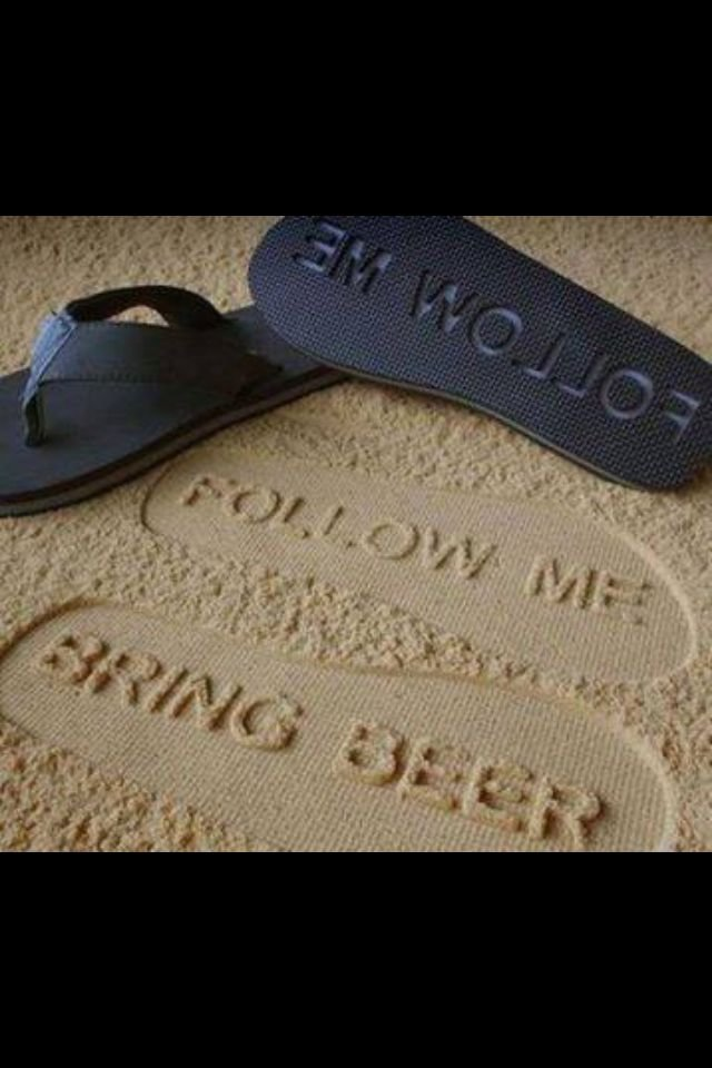 Follow me!. I mean... It's beer..