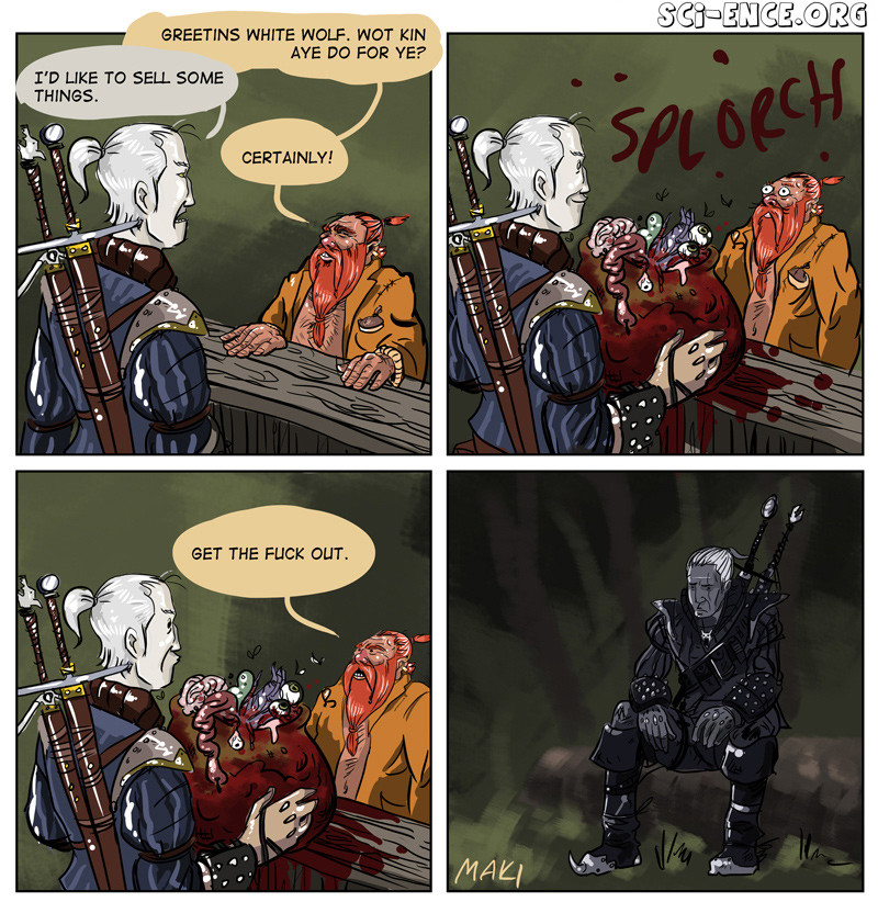 Geralt WTF dude.. . WHITE WOLF. HGT KIN ascott ?. this wasnt me i swear