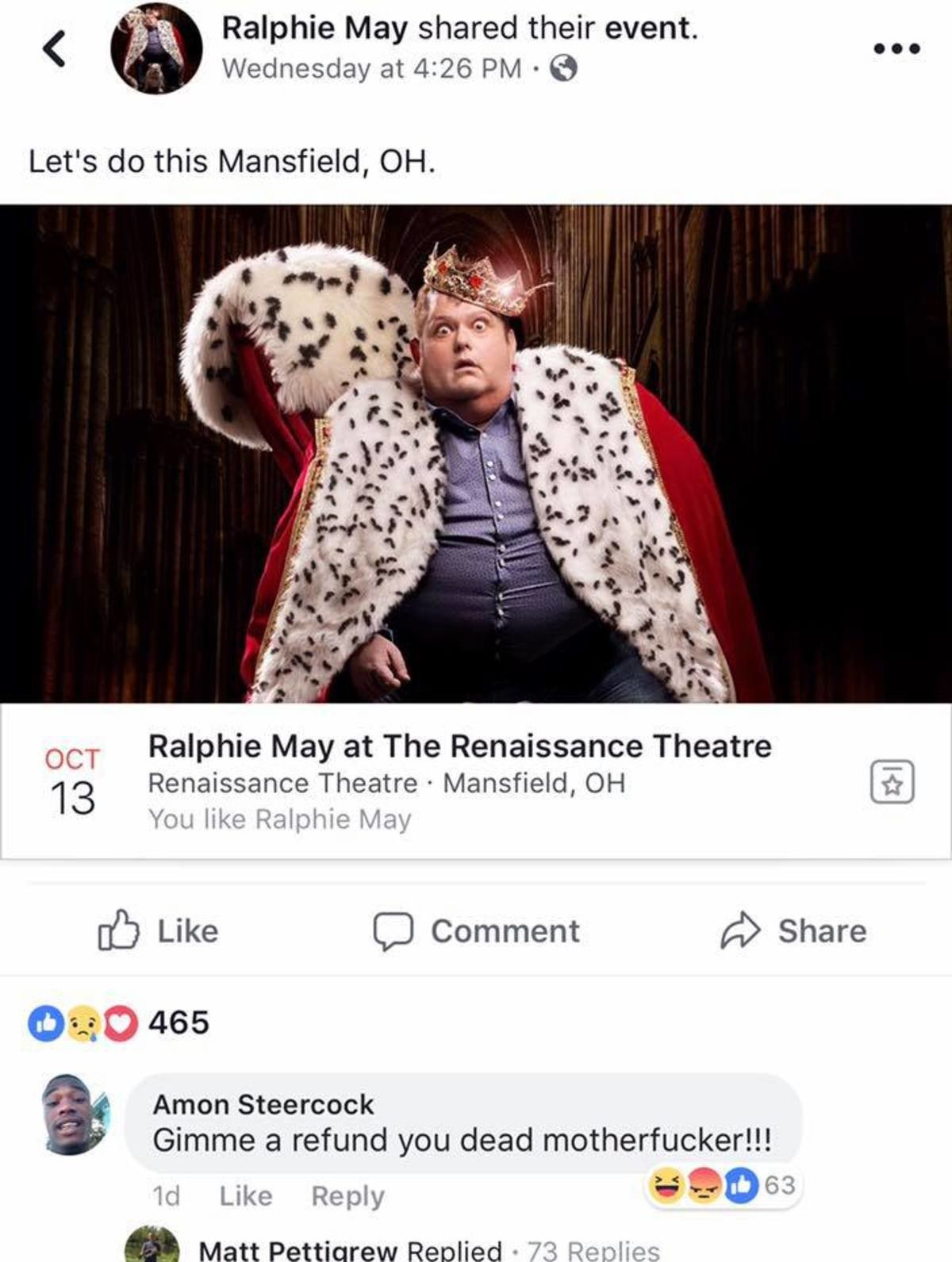Givindi Vesespoct Wiec. . Ralphie May shared their event. OCT Ralphie May at The Renaissance Theatre 13 Renaissance Theatre . Mansfield, OH You like Ralphie May