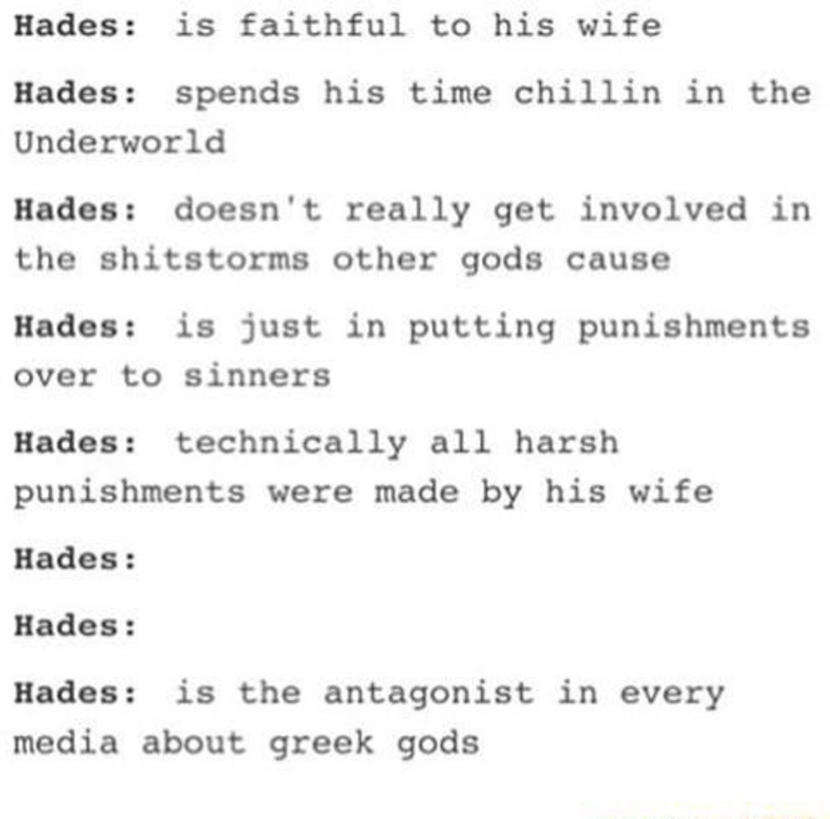 Hades. Disney and Kid Icarus Hades were great, though... hades did try to overthrow zeus, he was also said to be kinda jelous (kinda rightly so) about the fact that zeus became the king of all gods and ruled over heav