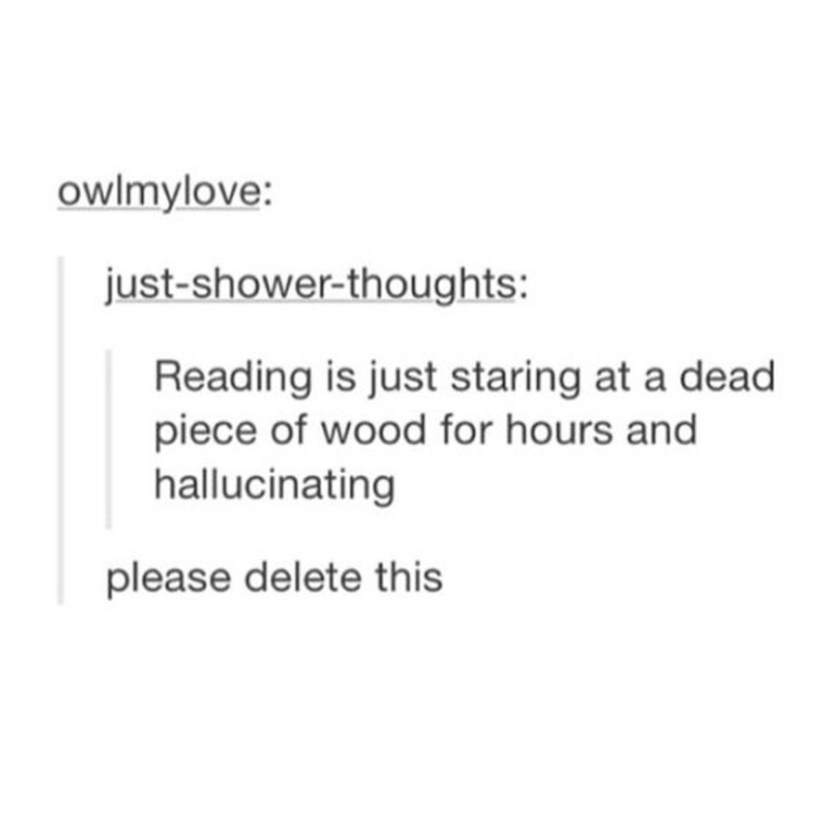 Hallucination. .. Is learning just hallucination? Is remembering thing also hallucination? Based on this standard, is everything that brain does just hallucination?
