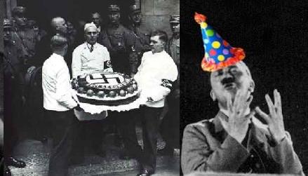 """Happy Birthday Führer!. Not Really Funny... """"I don't want vanilla, I want Jew-flavored cake!"""""""