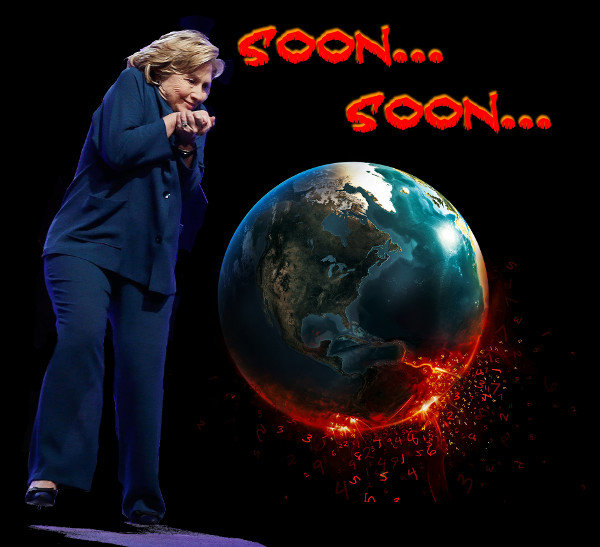 """Hillary Clinton - Soon, soon.... Hellary will dominate the world. Happy Hilloween everyone!.. I was fine until """"Hilloween"""". hilarious."""