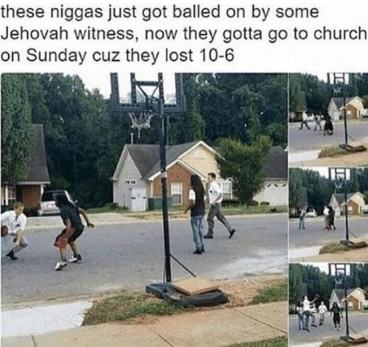 Homies. .. Judging by what they're wearing, the nametags on their shirts, and the fact that they're good at basketball, I'd bet they were Mormons, not Jehova's Witnesses