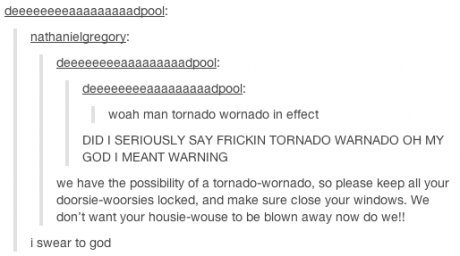 Hope you enjoy this postie-wostie. . waait man In EMS! DID I ZERK) USLY (SAY TORNADO TORNADO OH MY GOD I MEANT WAR we have the possibility! of an : , so please