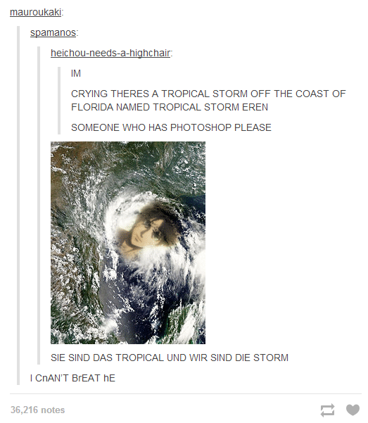 Hurricane Eren. 1st comment. hotair: CRYING THERES A TROPICAL STORM OFF THE COAST OF FLORIDA NAMED TROPICAL STORM EREN SOMEONE WHO HAS PHOTOSHOP PLEASE SIE SIND