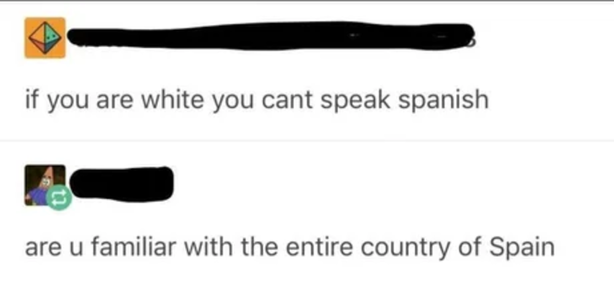 """I Speak Ingles"". .. People always seem to forget that Spanish is a European language"