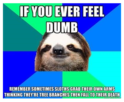 If. . If mu EVER an Mom, { THEIR dnim luiigii) i.. Oh great I'm smarter than the more stupid sloths.