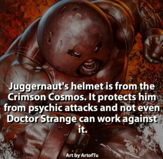 I'm The Juggernaut Bitch!. Fact: Cytorrak, the Ruler of of the Crimson Cosmos, is so powerful that other Demons and cosmic entities, such as Dormammu, have call