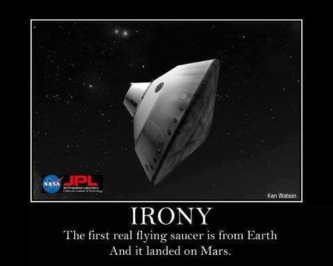 """irony. . IRONY l"""" lolfire, t rm] flying .asum' L[' is from r' And it railed can Mars."""